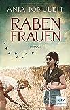 Rabenfrauen: Roman von Anja Jonuleit
