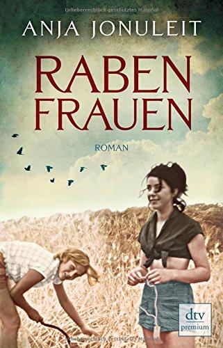 Buchseite und Rezensionen zu 'Rabenfrauen: Roman' von Anja Jonuleit