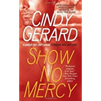Show No Mercy (Black Ops, Book 1) by Gerard, Cindy (2008) Mass Market Paperback
