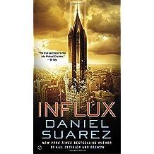 Influx by Daniel Suarez (2015-02-03)