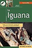 La iguana (Spanish Edition)