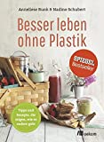 Besser leben ohne Plastik
