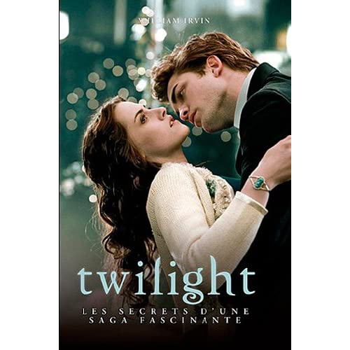 Twilight : Les secrets d'une saga