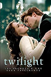 Twilight : Les secrets d'une saga