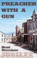 Preacher With a Gun (Jubilee Book 1)