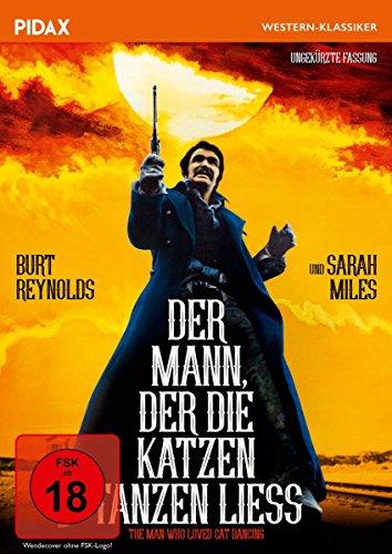 Der Mann, der die Katzen tanzen ließ (The Man Who Loved Cat Dancing) / Packender Western mit Starbesetzung in ungekürzter Fassung (Pidax Western-Klassiker)