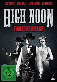 High Noon - 12 Uhr mittags