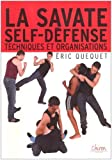 La savate self-défense - Techniques et organisations