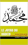 le joyau du hadith quelques belles paroles attribu?es au proph?te de l islam