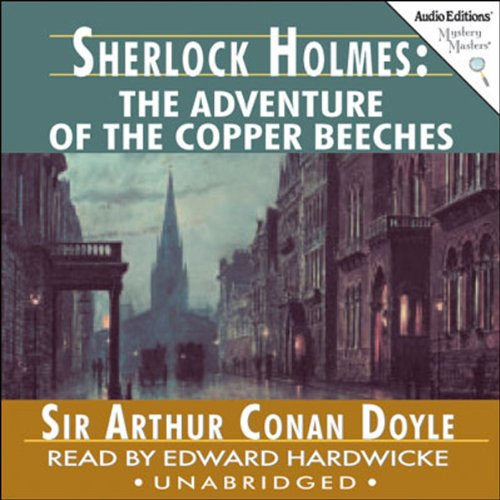 Sherlock Holmes: The Adventure of the Copper Beeches  Audiolibri