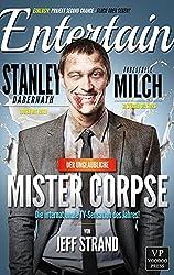 Der unglaubliche Mr. Corpse: Zombie-Roman