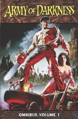 Army of Darkness Omnibus Volume 1 by Nick Bradshaw (Artist), Sanford Greene (Artist), Kevin Sharpe (Artist), (15-Apr-2010) Paperback