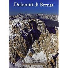 Dolomiti di Brenta. Ediz. illustrata