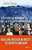 L'Élysée au féminin de la IIe à la Ve république: Entre devoir, pouvoir et désespoir