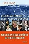 L'Élysée au féminin de la IIe à la Ve république par Chevé