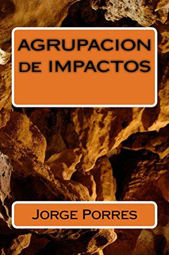 AGRUPACION de IMPACTOS por Jorge Porres