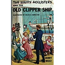The Happy Hollisters and the Old Clipper Ship: Volume 12