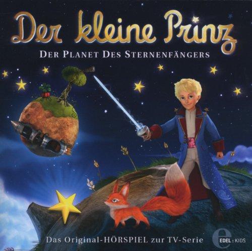 Der kleine Prinz - Original-Hörspiel, Vol. 6: Der Planet des Sternenfängers