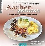 Aachen-Genuss: Gaumenfreuden aus der Stadt der Printen und Puttes