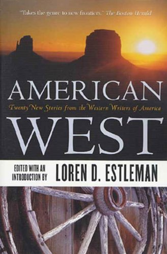 american-west-twenty-new-stories-from-the-western-writers-of-america
