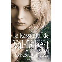 Le Rossignol de Val-Jalbert: Saga L'Enfant des neiges, tome 2