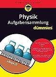 Aufgabensammlung Physik für Dummies - Wiley