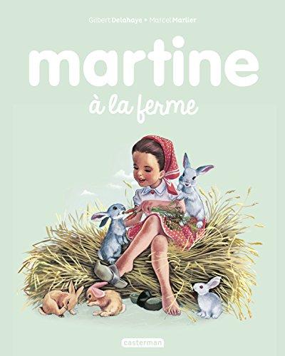 Martine, Tome 1 : Martine à la ferme por Gilbert Delahaye