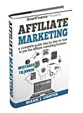 Best Affiliate Marketings - Affiliate marketing: a complete guide step by step Review
