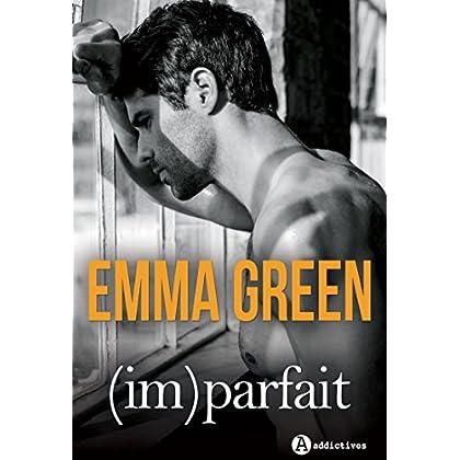 ImParfait: la romance inédite d'Emma Green en intégrale