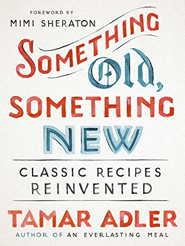 something-old-something-new-classic-recipes-reinvented-english-edition