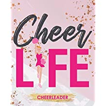 Cheer Life: Cheerleader Planner Schedule Your Practices Write Down New Cheers And All Details You Need To Be On Your Best Cheer Game
