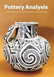 Pottery Analysis, Second Edition: A Sourcebook by Prudence M. Rice (2015-07-09)