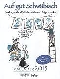 Auf gut Schwäbisch Kalender 2015