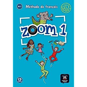 Zoom 1 A1.1 Méthode de français : Livre de l'élève (1CD audio)