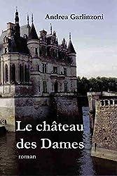 Le château des Dames (French Edition)