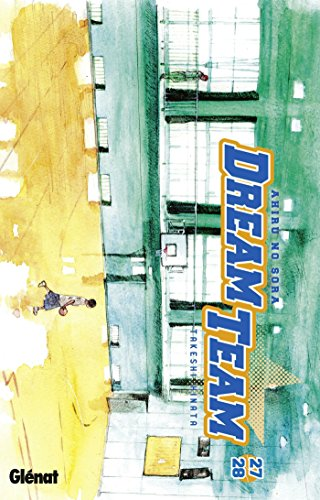 Dream Team - Tome 27-28 par Takeshi Hinata