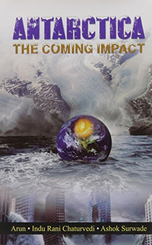 Antarctica The Coming Impact