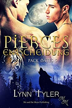 Pierces Entscheidung (Pack Mates 5)