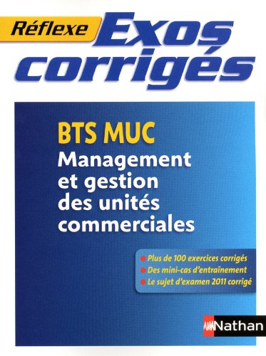 Exos corrigés - BTS MUC par Caroline Bertolotti