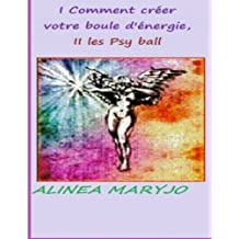 Psy-ball ? , Comment la creer: Psy-ball = boule d'energie