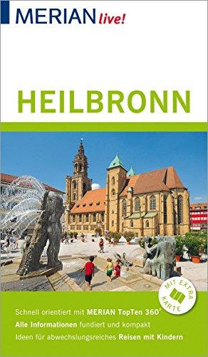MERIAN live! Reiseführer Heilbronn: Mit Extra-Karte zum Herausnehmen