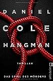 Hangman. Das Spiel des Mörders von Daniel Cole
