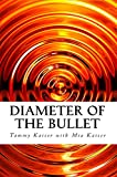 Diameter of the Bullet (English Edition)