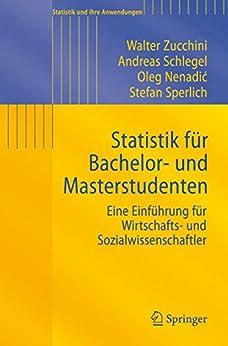 statistik-fr-bachelor-und-masterstudenten-eine-einfhrung-fr-wirtschafts-und-sozialwissenschaftler-statistik-und-ihre-anwendungen