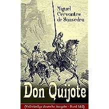 Don Quijote (Vollständige deutsche Ausgabe - Band 1&2): Klassiker der Weltliteratur (German Edition)