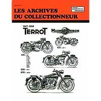 Archives du Collectionneur N°103 : Terrot-Magnat Debon 100-125-350 et 500