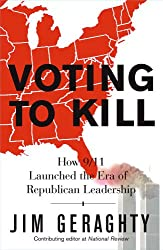 Voting to Kill: How 9/11 Launched the Era of Republican Leadership (English Edition)