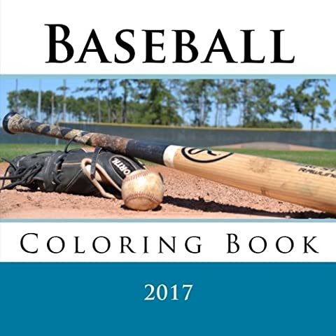 Baseball Coloring Book: 2017 Major League Baseball Coloring Book - All 30 MLB Logos To Color - Unique children's birthday gift / present.