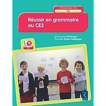 Réussir en grammaire au CE2 (+CD-Rom)