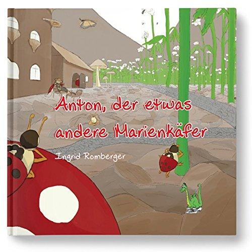 Anton, der etwas andere Marienkäfer - Außenseiter; Mobbing; Freundschaft; Familie; Problemlösung; Fee; Schule